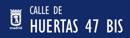 cartel_de_calle-de-HUERTAS 47 BIS_en_madrid 112